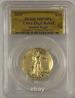 2009 $20 Ultra High Relief Double Gold Eagle PCGS MS70PL Proof Like Gold Label