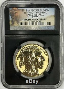 2013-W $50 GOLD BUFFALO REVERSE PROOF NGC PR70 PF70 EARLY RELEASES ER 100th Anni