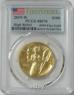 2015 W GOLD $100 HIGH RELIEF 1oz AMERICAN LIBERTY PCGS MS 70 FIRST STRIKE