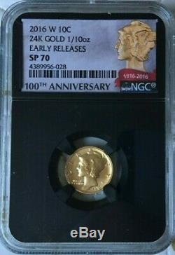 2016 W 24K GOLD 1/10 oz. SP 70 EARLY RELEASE. 100TH ANNIVERSARY # 2